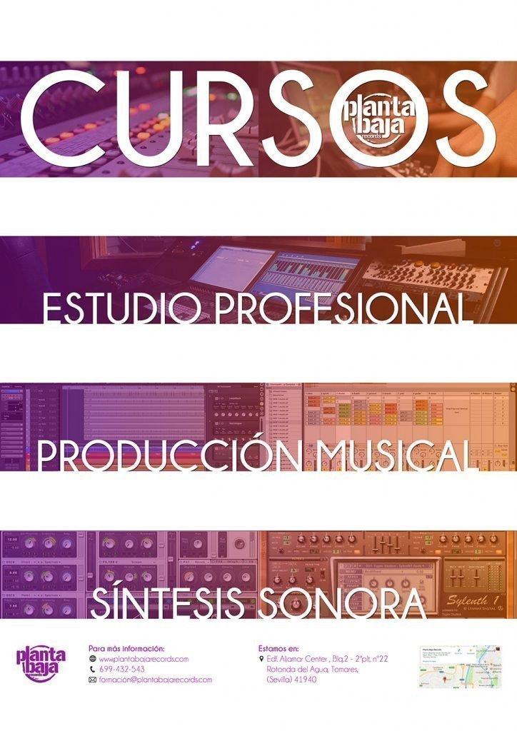 Cursos Planta Baja Records: Curso de Sonido en Estudio Profesional, Curso de Producción Musical, Curso de Síntesis Sonora