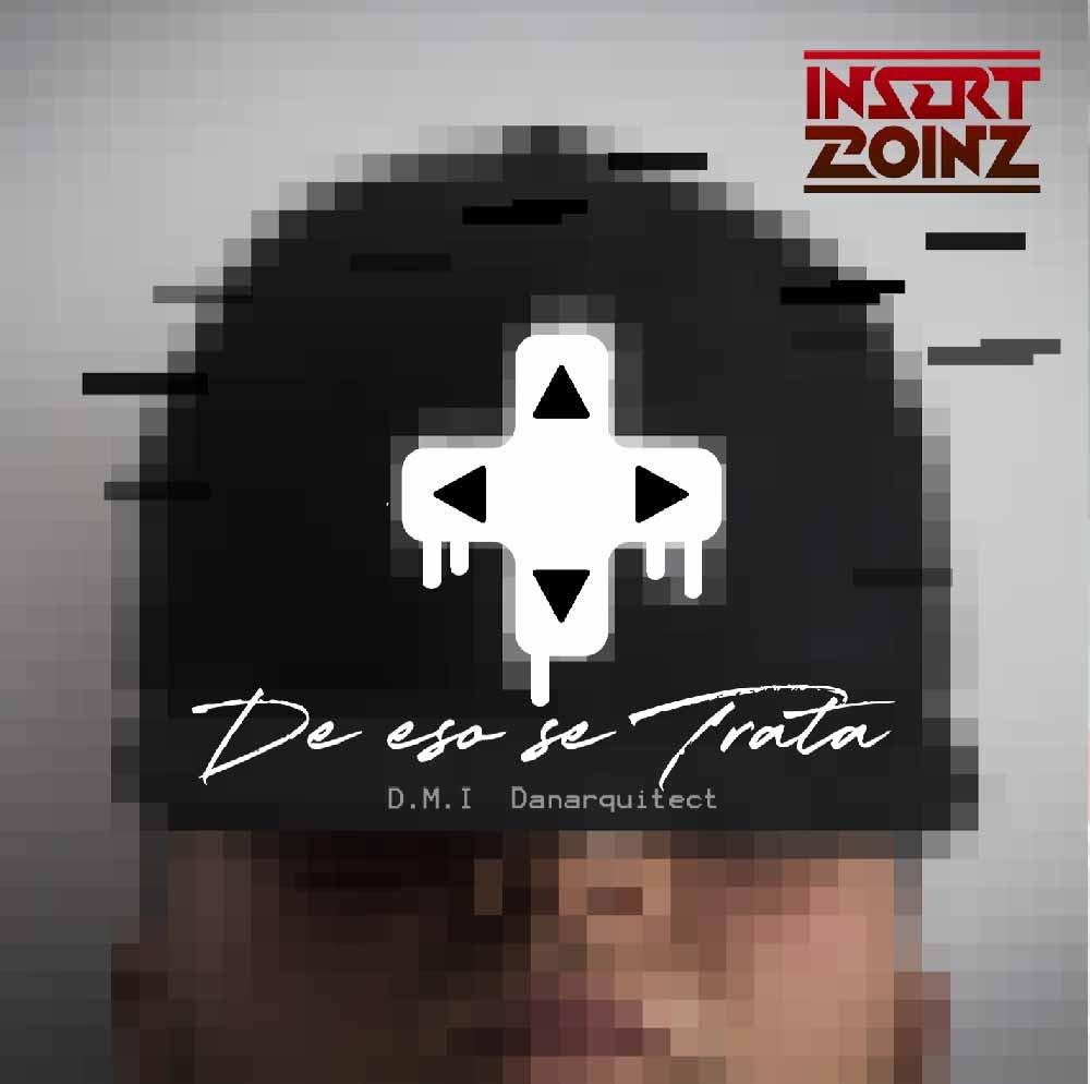 De Eso Se Trata, el nuevo álbum de Insert Coinz (prod. by DMI)